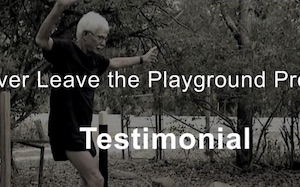 Testimonial video never leave the playground
